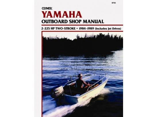 Yamaha Outboard Shop Manual 2-225HP 2-Stroke 1984-1989 (Clymer B783)