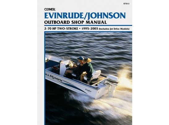 Evinrude/Johnson Outboard Shop Manual 2-70 HP 1995-1998 (Clymer B735)