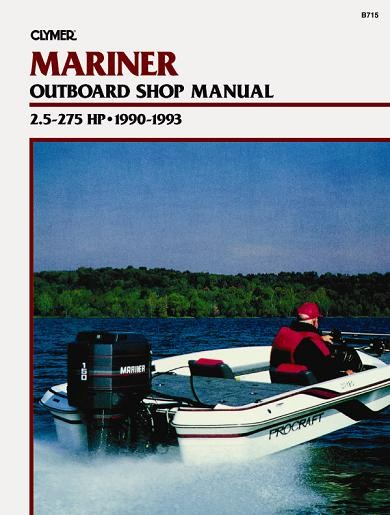 mariner outboard shop manual 2 5 275 hp 1990 1993 clymer b715 rh leisurekraft com 1989 mariner 150 outboard parts 1996 mariner 150 outboard parts