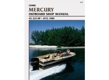 Mercury Outboard Shop Manual 45-225 HP 1972-1989 (Clymer B726)