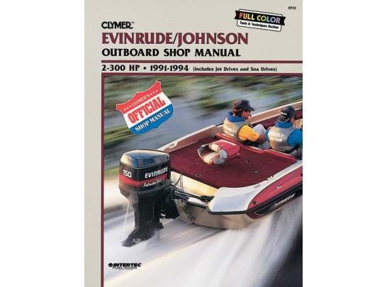 Evinrude/Johnson Outboard Shop Manual 2-300 HP 1991-1994 (Clymer B733)