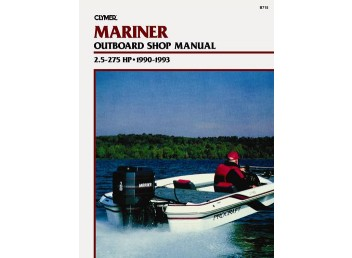 Mariner Outboard Shop Manual 2.5-275 HP 1990-1993 (Clymer B715)